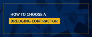 how to choose dredging contractor