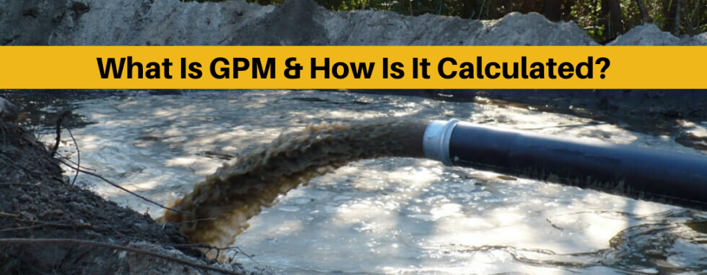 what is gpm for a pump and how do you calculate it