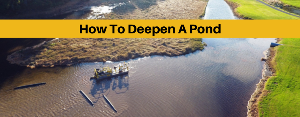 how to deepen a pond banner
