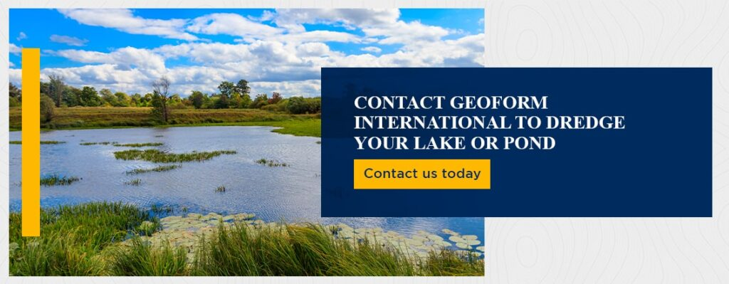Contact GeoForm International to Dredge Your Lake or Pond